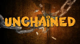 Sermon Series - Unchained